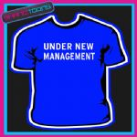 UNDER NEW MANAGEMENT WEDDING GIFT FUNNY SLOGAN TSHIRT
